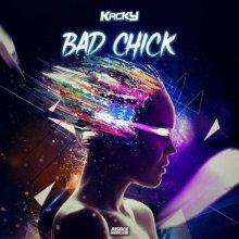Kacky - Bad Chick (2021) [FLAC]