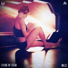 Malice - Chasing My Dream (Edit) (2021) [FLAC]