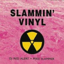 DJ Red Alert & Mike Slammer - Slammin Vinyl (1995) [FLAC]
