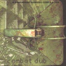 VA - A Bangarang Remixes Compilation - Combat Dub (2000) [FLAC]