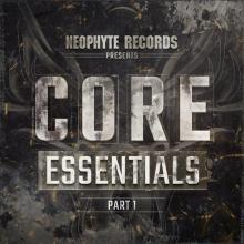 VA - Neophyte Records Presents Core Essentials Part 1 (2020) [FLAC]
