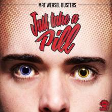Mat Weasel Busters - Just Take A Pill (2020) [FLAC]