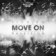 Tigaiko & Raveision - Move On (2021) [FLAC]
