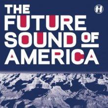VA - Future Sound Of America (2016) [FLAC]