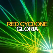 Red Cyclone - Gloria (1993) [FLAC]