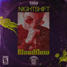Nightshift - Bloodflow (2020) [FLAC]
