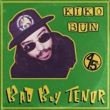 Kiko Bun - Bad Boy Tenor PANAM003D (2020) [FLAC]
