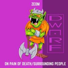 Zeom - On Pain Of Death / Surrounding People (2021) [FLAC]