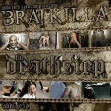 Bratkilla - Deathstep (2011) [FLAC]