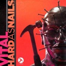Vital - Hard As Nails (2020) [FLAC]