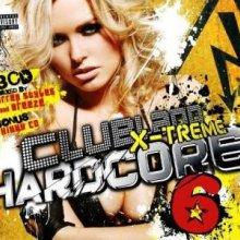 VA - Clubland X-Treme Hardcore 6 (2009) [FLAC]