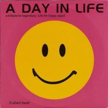 VA - A Day In Life - A Tribute To Legendary Life FM (1993-1997) [FLAC]