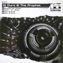 DJ Duro & The Prophet - Shizzle My Dizzle (2004) [FLAC]