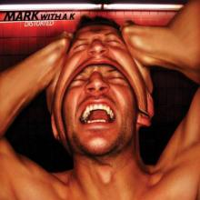 Mark With A K - Distorted (2007) [FLAC]