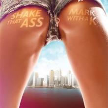 Mark With A K - Shake That Ass (2007) [FLAC]