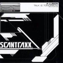 A-Lusion - Talk Iz Tomorrow (2005) [FLAC]