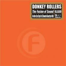 Donkey Rollers - The Fusion Of Sound / No One Can Stop Us (Showtek Kwartjes Mix) (2007) [FLAC]