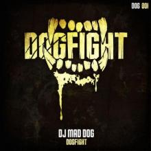 DJ Mad Dog - Dogfight (2016) [FLAC]
