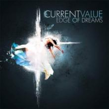 Current Value - Edge Of Dreams / Sphere Unknown (2010) [FLAC]
