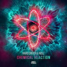 Hard Driver & MC Nolz - Chemical Reaction (Edit) (2021) [FLAC]