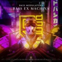 Bass Modulators - Bass Ex Machina (Edit) (2021) [FLAC]