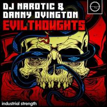 Dj Narotic & Danny Ovington - Evil Thoughts (2020) [FLAC]