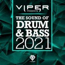 VA - The Sound Of Drum & Bass 2021 (Viper Presents) (2021) [FLAC]