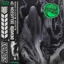 Devoid - Delusion EP (2021) [FLAC]