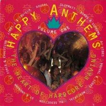 VA - Happy Anthems Volume One - The Heart Of Hardcore Raving (1994) [FLAC]