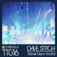 Dave Stitch - Rave New World (2009) [FLAC]