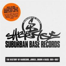 VA - Suburban Base - The History Of Hardcore, Jungle, Drum & Bass: 1991-1997 (2014)