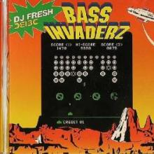 DJ Fresh - Bass Invaderz (2005) [FLAC]