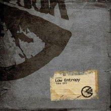 Low Entropy - Take Off