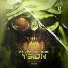 Ysion - My Own Nightmare (2015) [FLAC]