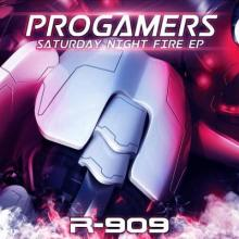 Progamers - Saturday Night Fire EP