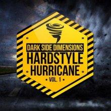 VA - Hardstyle Hurricane Vol 1 - Dark Side Dimensions (2021) [FLAC]