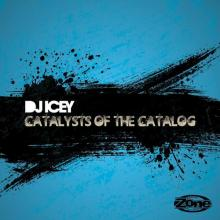 DJ Icey - Catalysts Of The Catalog (2020) [FLAC]