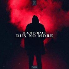 Nightcraft - Run No More (Edit) (2021) [FLAC]