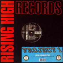 Project One - Roughneck (1992) [FLAC]