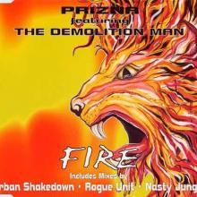 Prizna feat Demolition Man - Fire (1995) [FLAC]