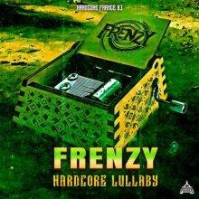 Frenzy - Hardcore Lullaby (2021) [FLAC]