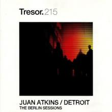 Juan Atkins - The Berlin Sessions (2005) [FLAC]