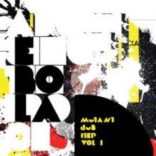 Ebola - Mutant Dubstep Vol 1 (2008) [FLAC]