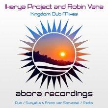 Ikerya Project And Robin Vane - Kingdom Dub Mixes (2020) [FLAC]