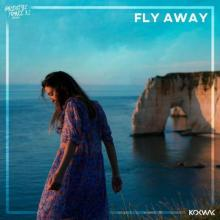 Kokwak - Fly Away (Edit) (2021) [FLAC]
