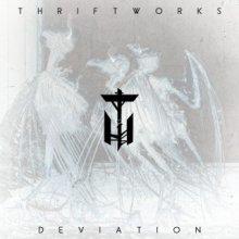 Thriftworks - Deviation (2013) [FLAC]