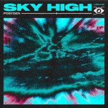Posyden - Sky High (Edit) (2021) [FLAC]