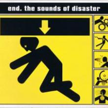 End - The Sounds Of Disaster (2005) [FLAC]