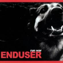 Enduser - Run War (2005) [FLAC]