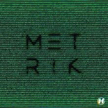 Metrik - Hackers (2019) [FLAC]